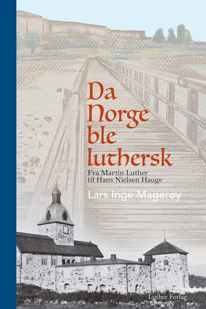 Da Norge ble luthersk